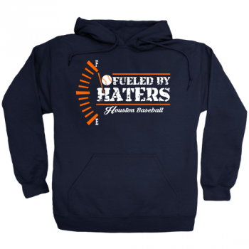 Fueled by Haters Houston Baseball Hoodie