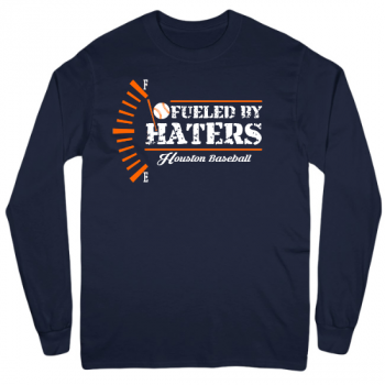 Fueled by Haters Houston Baseball Mens Long Sleeve T-Shirt