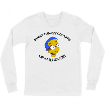 Everythings Coming Up Milhouse! Kids Long Sleeve T-Shirt 01