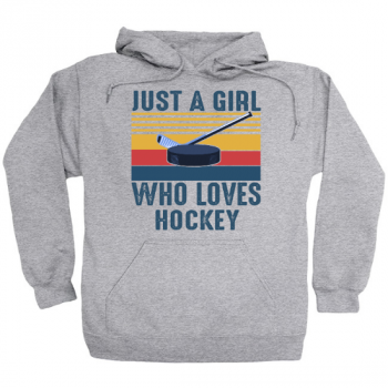 Just A Girl Who Loves Hockey Hoodie