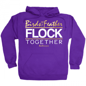 Baltimore Birds of a Feather Hoodie
