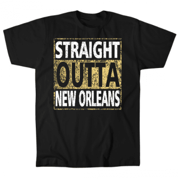 Straight Outta New Orleans Mens T-Shirt