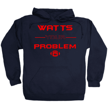 Watts Your Problem Hoodie