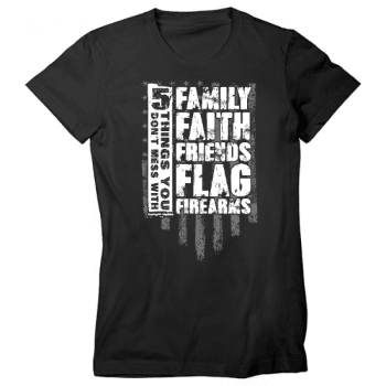 5 Things You Dont Mess With Womens T-Shirt